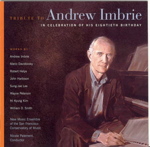 Tribute to Andrew Imbrie on His 80th Birthday