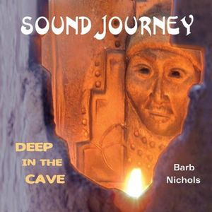 Sound Journey-Deep in the Cave
