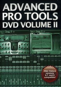 Advanced Pro Tools, Vol. 2 [DVD-ROM]