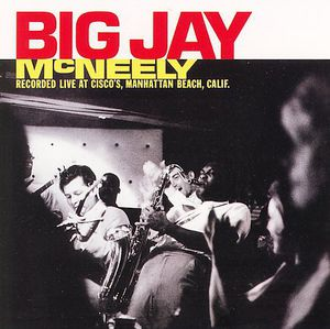 Big Jay McNeely Recorded Live at Cisco's Manhattan