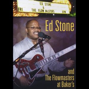 Ed Stone & Flowmasters at Baker's