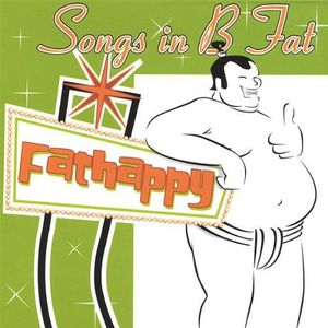 Songs in B Fat