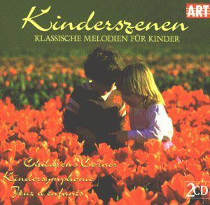 Child Scenes: Classic Melodies for Children