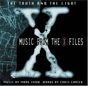 Truth & Light: Music from X-Files (Original Soundtrack)
