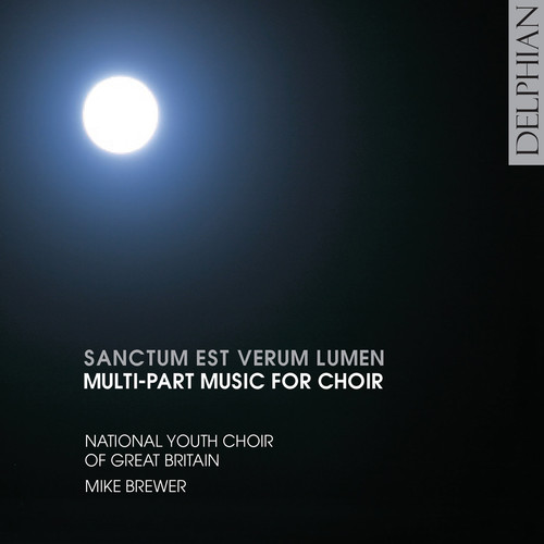 Sanctum Est Verum Lumen: Multi-Part Music for Choir