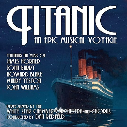Titanic: An Epic Musical Voyage (Original Soundtrack)
