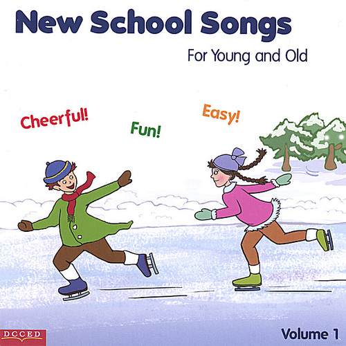 New School Songs for Young & Old 1