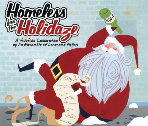 Homeless for the Holidaze