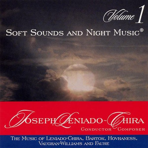 Soft Sounds & Night Music the Music of Leniado-Chira