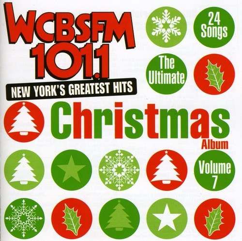 Ultimate Christmas Album 7: WCBS FM 101.1 /  Various