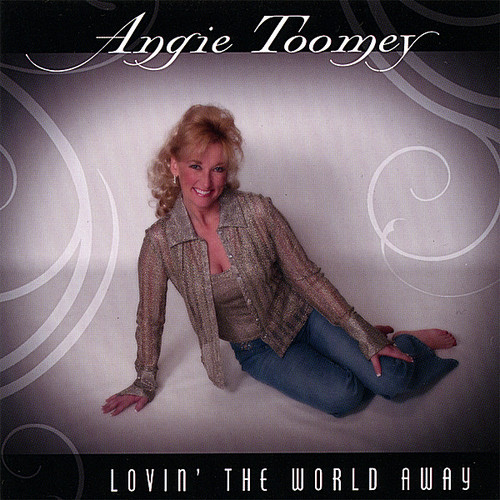 Toomey, Angie : Lovin' the World Away