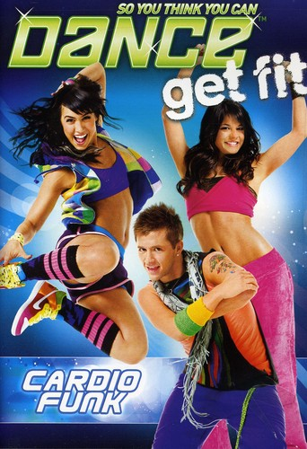 So You Think You Can Dance Get Fit: Cardio Funk [Widescreen]