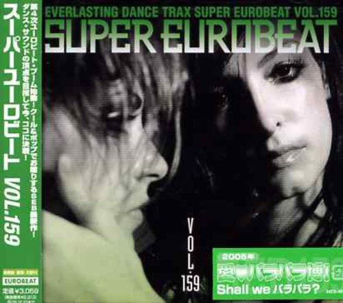 Super Eurobeat - Vol 159 /  Various [Import]