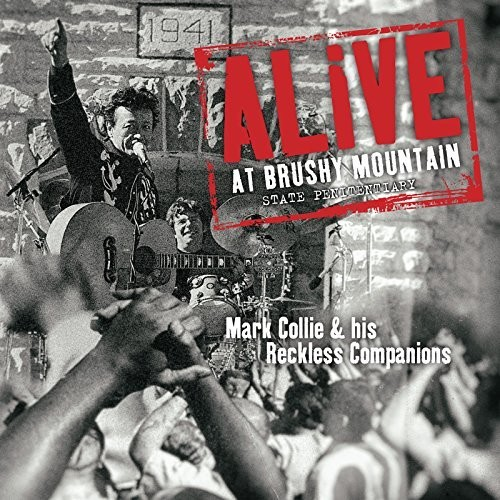 Alive At Brushy Mountain State Penitentiary