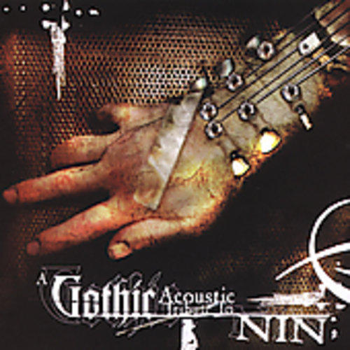 Gothic Acoustic Tribute to Nine Inch Nails /  Various