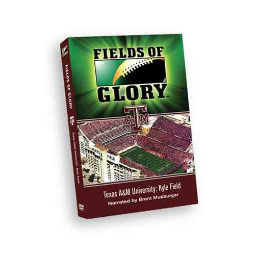 Fields of Glory: Texas a & M