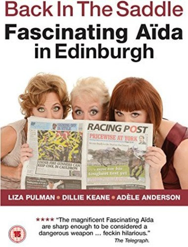 Back In The Saddle: Fascinating Aida In Edinburgh [Import]
