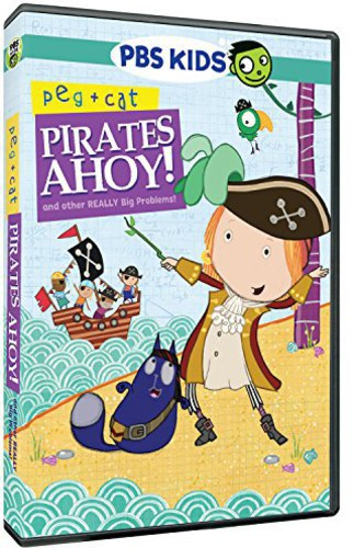 Peg & Cat: Pirates Ahoy & Other Really Big Problem
