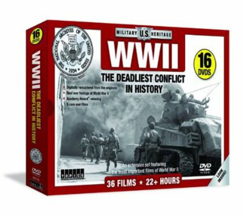 WWII the Deadliest Conflict in History