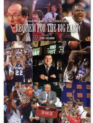 Espn Films 30 Fo 30: Requiem for the Big East
