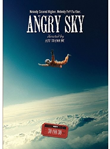 ESPN Films 30 For 30: Angry Sky
