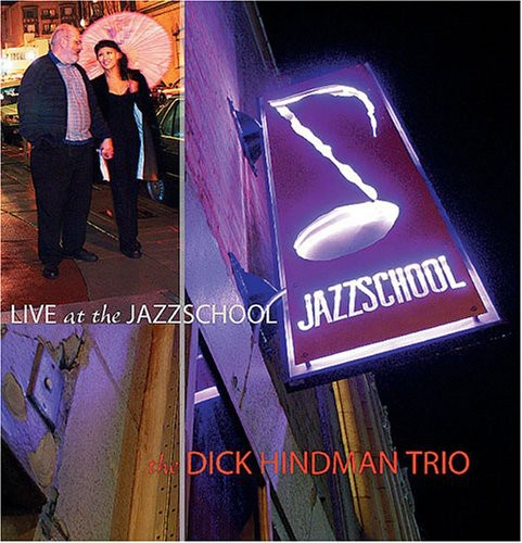 Dick Hindman Trio Live at the Jazzschool