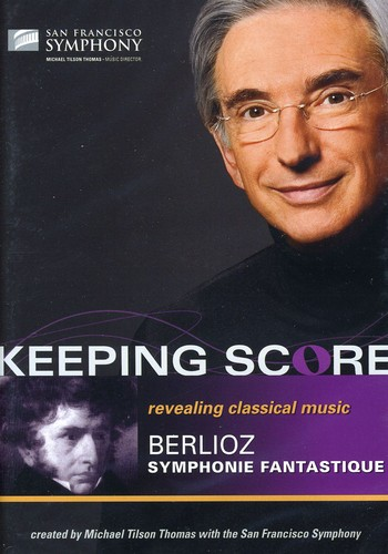 Keeping Score: Symphonie Fantastique