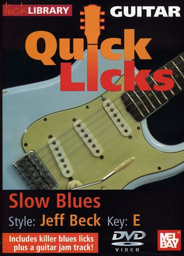 Quick Licks: Jeff Beck Slow Blues - Key: E