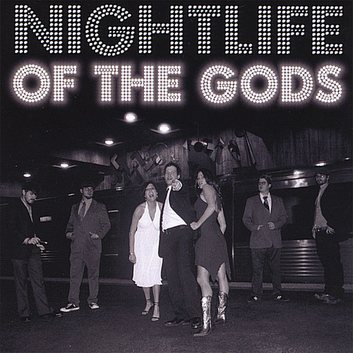 Nightlife of the Gods