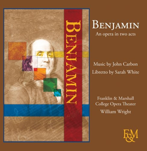 Benjamin: An Opera in Two Acts