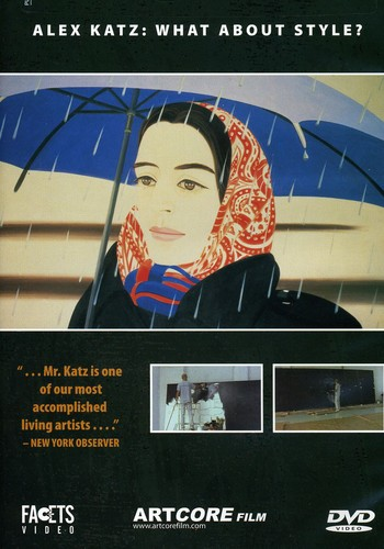 What About Style? Alex Katz: A Painter's Painter [WS] [Subtitled]