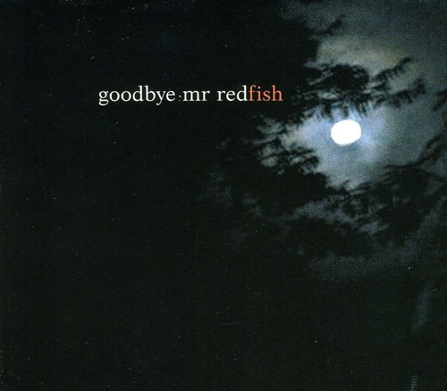Goodbye Mr. Redfish