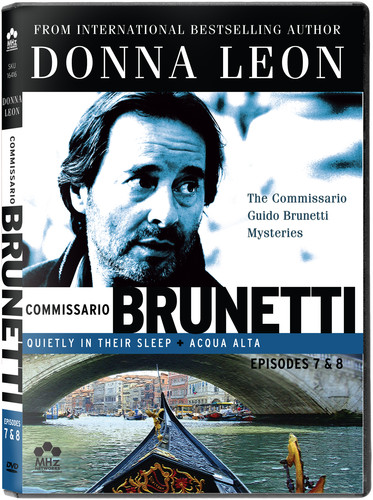 Donna Leon's Commissario Guido Brunetti Mysteries [Episodes 7 and 8]