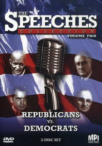 Speeches Collections 2: Republicans Vs Democrats
