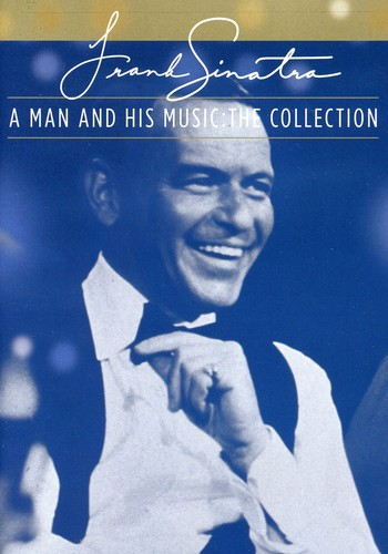 Frank Sinatra: A Man and His Music: The Collection