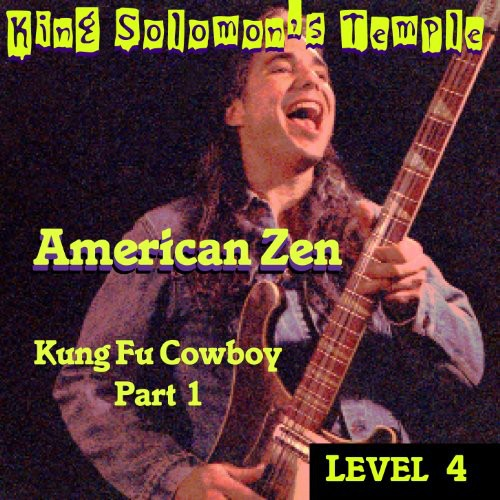 Level 4 = Kung Fu Cowboy PT. 1