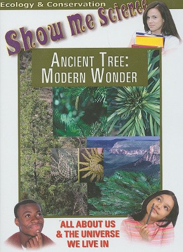 Ecology: Ancient Tree - Moderen Wonder