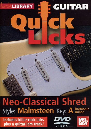 Quick Licks: Yngwie Malmsteen Neo-Classical Shred