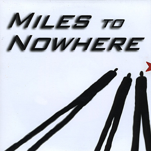 Miles to Nowhere