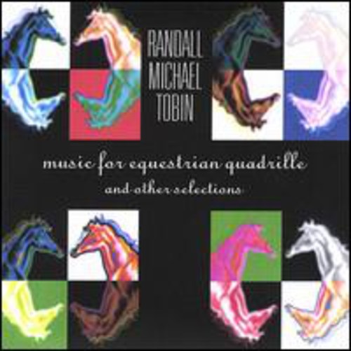 Music for Equestrian Quadrille & Other Selections
