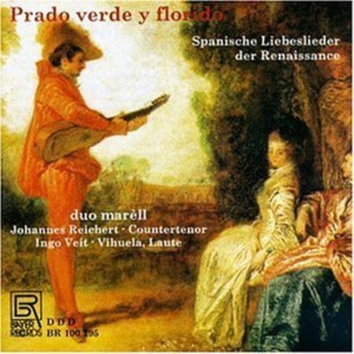 Prado Verde: Spanish Renaissance Love Songs