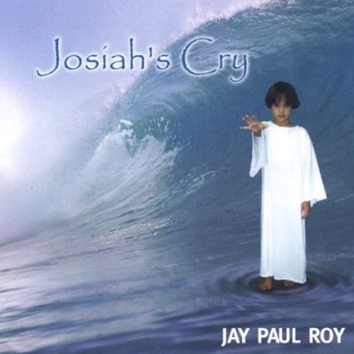 Josiah's Cry
