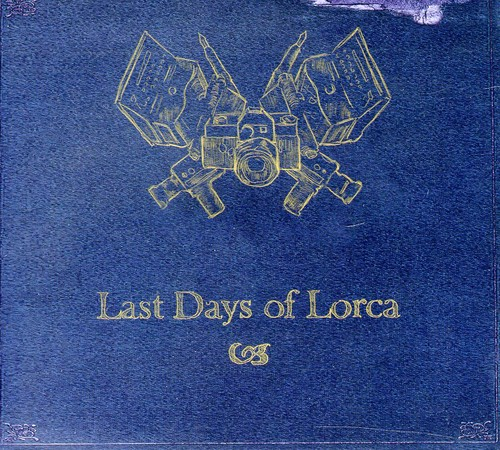 Last Days of Lorca [Import]