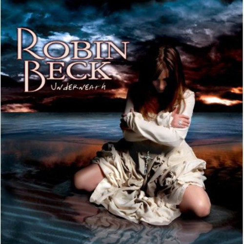 Beck, Robin : Underneath [Import]