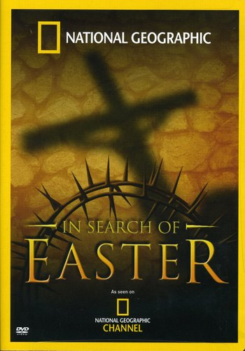 Nat'l Geo: In Search of Easter