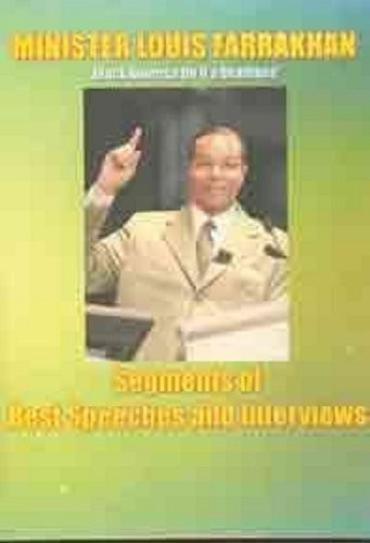 Minister Louis Farrakhan: Segments of Best Speeche