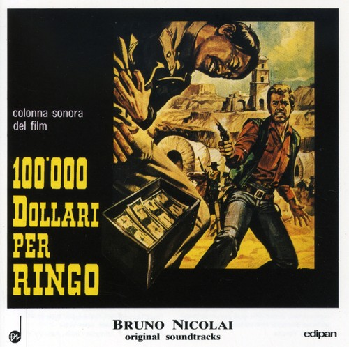 100000 Dollari Per Ringo (Original Soundtrack) [Import]