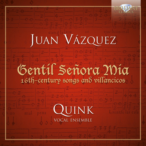 Gentil Senora Mia: 16th-Century Songs & Villancico