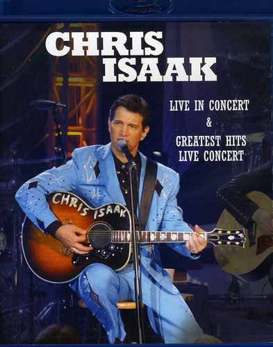 Chris Isaak: Live in Concert /  Greatest Hits Live Concert