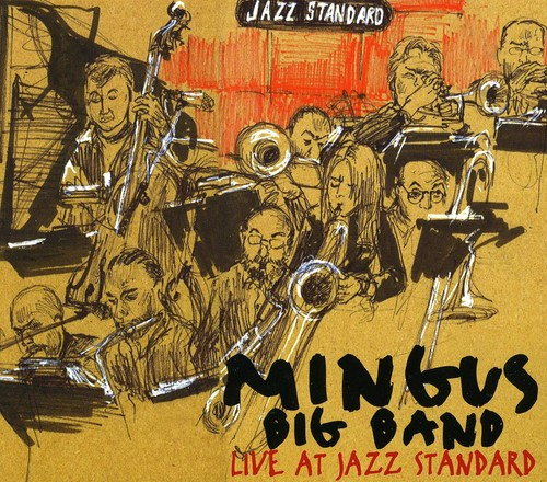 Mingus Big Band Live at Jazz Standard